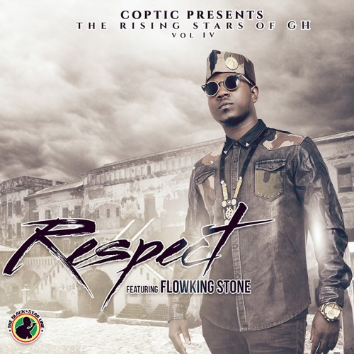 Respect ft FlowKing Stone ~ Coptic