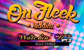 Ellz Chale – Watchin' U pt.2