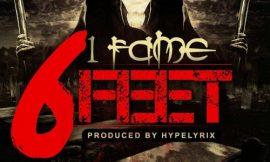 1Fame – 6 Feet