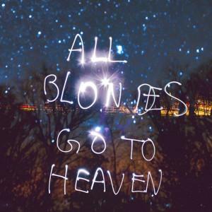 Blondes In Heaven