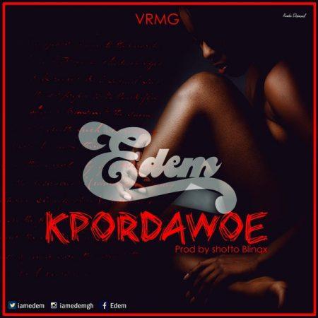 Lyrics: Kpordawoe ~ Edem