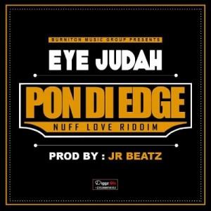 Pon Di Edge~Eye Judah