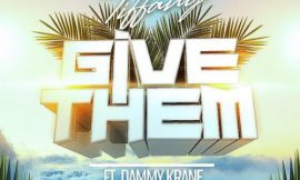 Give Them ft Dammy Krane ~ Itz Tiffany