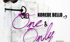One And Only ~ Korede Bello