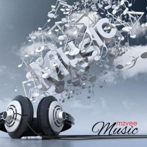 Music ~ MzVee