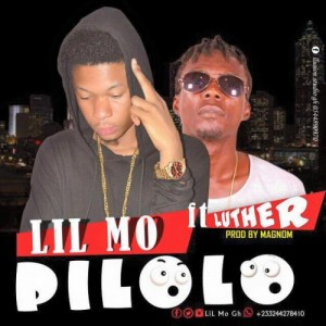 Pilolo ft Luther ~ Lil Mo