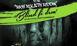 Blind Fi Dem~RudeBwoy Ranking