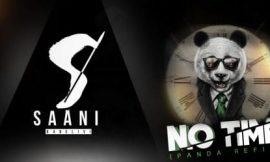 No Time ~ Saani