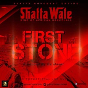 First Stone ~ Shatta Wale