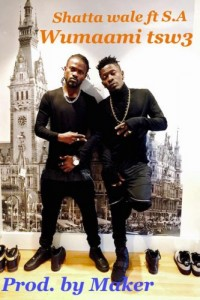 Womaami Tw3 ft S.A ~ Shatta Wale