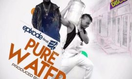 Pure Water ft E L ~ Epixode