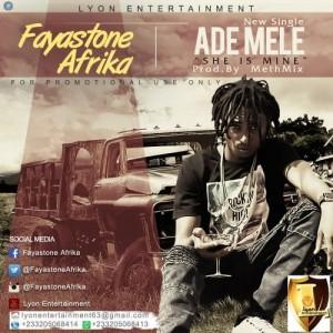 Ade Mele ~ Fayastone Afrika