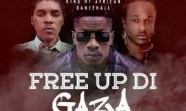 FREE UP DI GAZA ~ Shatta Wale