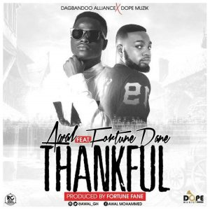 Thankful ft Fortune Dane ~ Awal