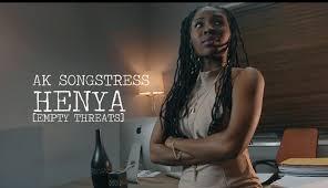 Music Video: Ak Songstress drops 'Henya'