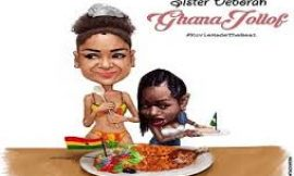 Official video: Ghana Jollof by Sister Deborah