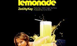 Lemonade ft Dahlin Gage, Yaa Pono ~ Zed Ay Kay