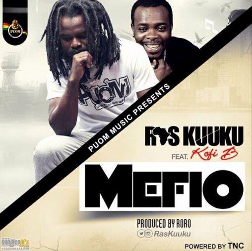 MafeWo ~ Kofi B x Ras Kuuku