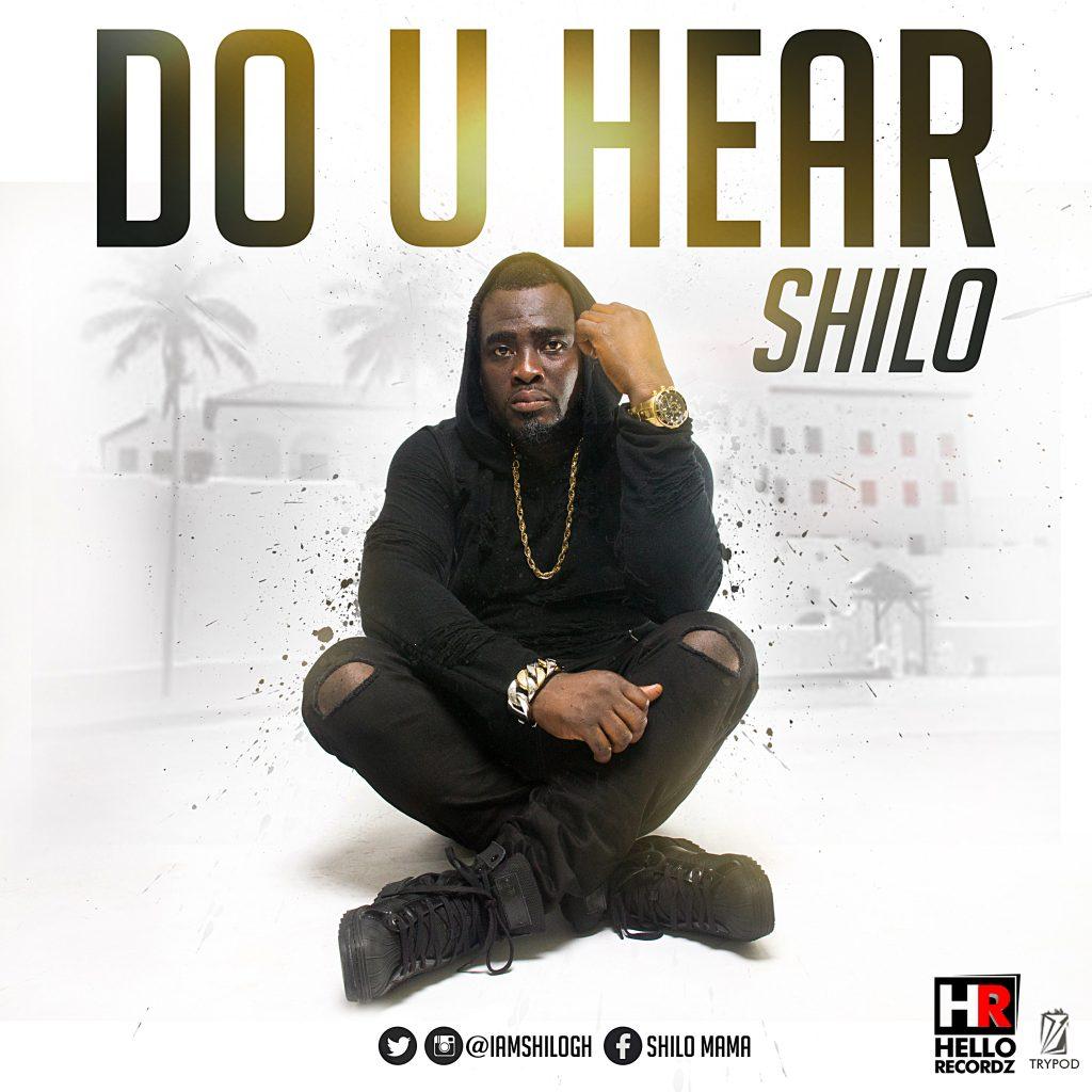Do U Hear ~ Shilo