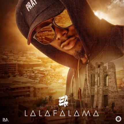 """E.L drops """"Lalafalama"""""""