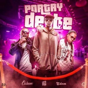 Portay De Be ft. Cabum & Edem ~ E.L