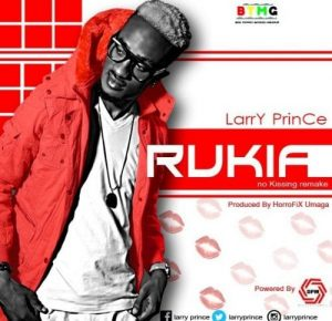 "Single from Larry Prince called ""Rukiya"" (No Kissing Refix)"