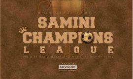 Champions League ~ Samini