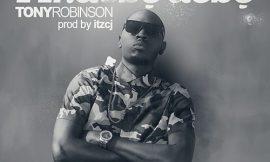 """""""Mr Debe Debe"""", single from Tony Robinson"""