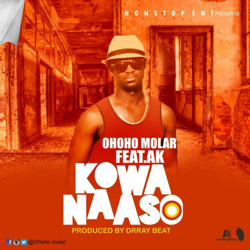 Ohoho Molar features AK on new tune called KOWANAASO