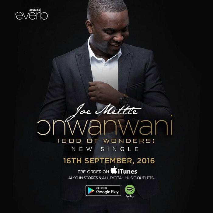 Joe Mettle drops 'Onwan Wani'