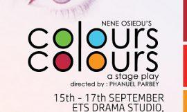 """""""Colours, Colours"""" University of Ghana on 15th – 17th September"""
