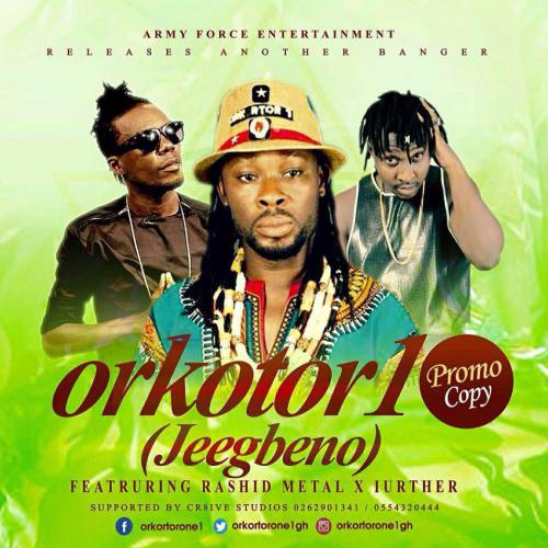"Orkotor 1 is here with a new one ""JeeGbeno"" featuring Rashid Metal x Luther"