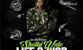 """LIFE & WAR"" says Shatta Wale"