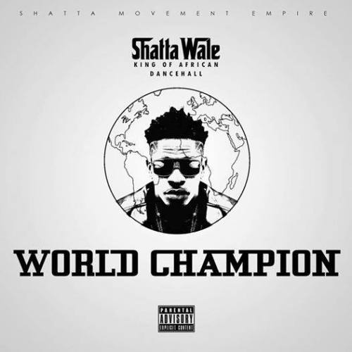 "Shatta wale says call him  ""World Champion"""