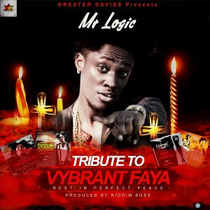 Mr Logic – tribute song to Vybrant Faya