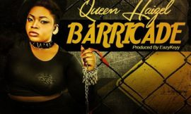 New one called 'Barricade' from Queen Haizel