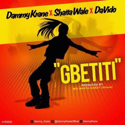 Dammy Krane x Shatta Wale x Davido teams up on this one 'Gbetiti'