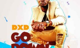 DXD unleashes 'Go Down'