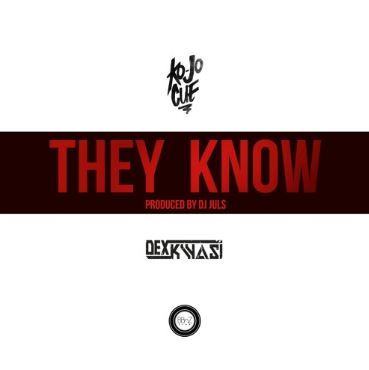 A new single from Ko-jo Cue called 'They Know'