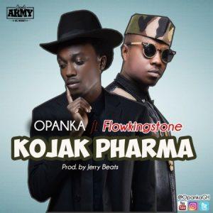 Opanka drops 'Kojak Pharma' featuring Flowking Stone