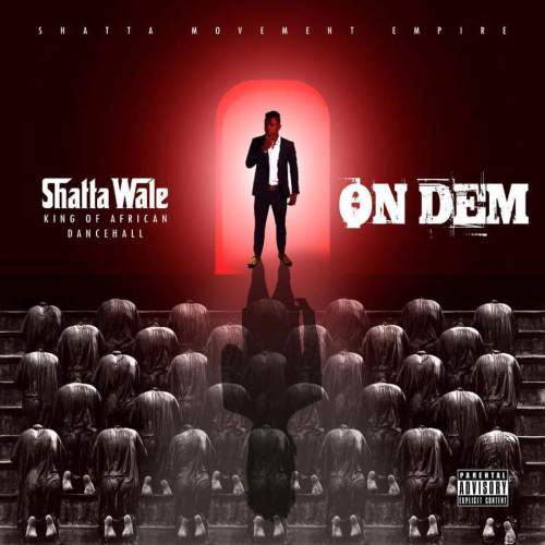 "Shatta Wale ""On Them"" on this track"