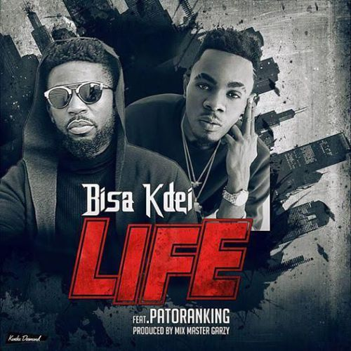 Featuring Patoranking on 'LIFE' by Bisa Kdei