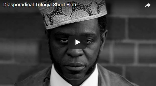 Blitz the Ambassador releases Diasporadical Trilogía short film