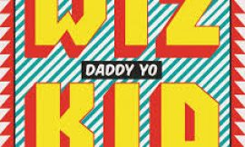 Official video: Daddy Yo by Wizkid ft Efya