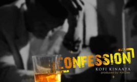 'Confession' from Kofi Kinaata