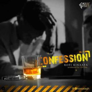 'Confession' from Kofi Kinaata
