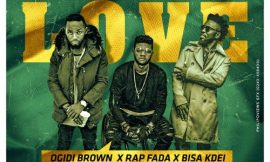 'Searching For Love' from OGidi Brown featuring Bisa Kdei and Rap Fada