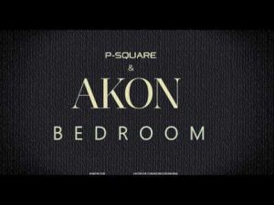 """P-Square features Akon """"Bedroom"""""""