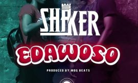 'Edawoso' release by Shaker