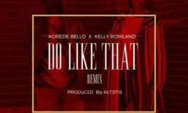 'Do Like That' release by Korede Bello